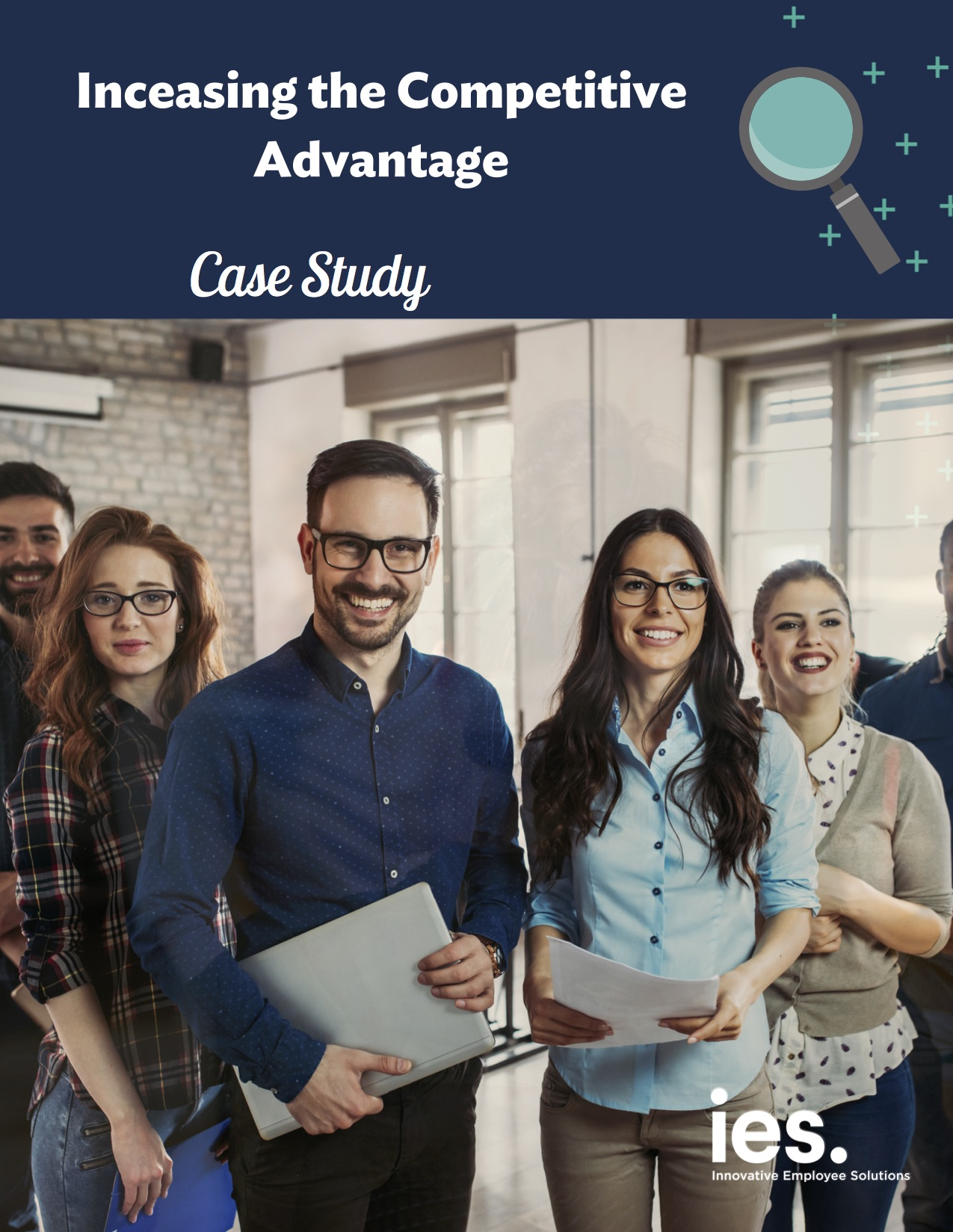 Case Study - Increasing the Competitive Advantage