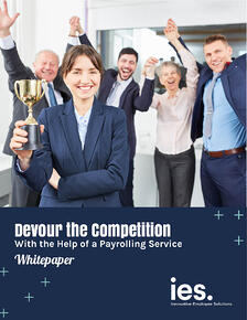 IES Whitepaper - Devour the Competition With the Help of a Payrolling Service